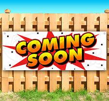 Coming Soon Advertising Vinyl Banner Flag Sign Usa 15 18 20 30 48 52