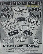 PUBLICITE MERLAUD & POITRAT POSTES SELECTADYNE SYNTODYNE HETERODYNE DE 1927 AD