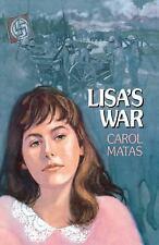 Lisa's War by Carol Matas (2007, Paperback)