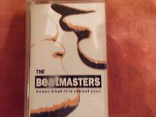 1991 CASSETTE SINGLE THE BEATMASTERS-DUNNO WHAT IT IS (ABOUT YOU)- VG CON.