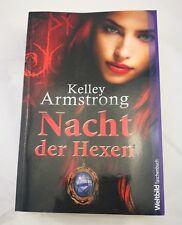 Nacht der Hexen – Kelley Armstrong  Roman Fantasy mit Inhaltsangabe