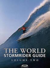 The World Stormrider Guide: v.2: Vol 2 (Stormrider Guides), Sutherland, Bruce, C