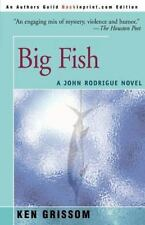 Big Fish: By Ken Grissom