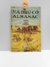 Vintage - NA-DRU-CO (National Drug and Chemical Co. of Canada Ltd) ALMANAC  1914