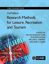 RESEARCH METHODS FOR LEISURE, RECREATION AND TOURISM - SIRAKAYA-TURK, ERCAN (EDT