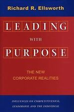 Leading with Purpose:New Corporate Realities Stanford Business Books Good