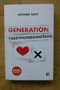 Generation beziehungsunfähig- Michael Nast - Spiegel Bestseller - NEU