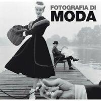 Fotografia di moda.Ediz. illustrata -Logos 2011-Nuovo -Sigillato-CM. 30 X 30