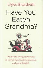 Have You Eaten Grandma? by Gyles Brandreth (NEW Hardback)