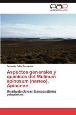 Aspectos Generales y Quimicos del Mulinum Spinosum (Neneo), Apiaceae. (Paperback