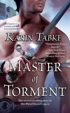Master of Torment (Blood Sword Legacy, Book 2) by Tabke, Karin