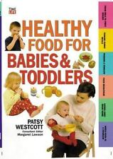 Healthy Food for Babies and Toddlers (Time-Life Health Factfiles)