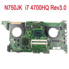 For ASUS N750JK  Rev3.0 Motherboard W/ i7-4700HQ 60-NB04N0-MB1040 4GB RAM GT850M
