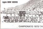 CARTOLINA JUVENTUS 1973-74 BN