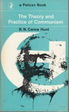 The Theory And Practice of Communism : An Introduction : R. Hunt