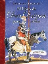 EL LIBRO DE DON QUIJOTE PARA NI±OS / THE DON QUIXOTE BOOK FOR CHILDREN - CERVANT