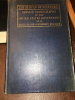 The Bureau Of Standards History, Activities, Weber US Government Research-1925