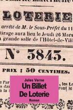 Un Billet de Loterie by Jules Verne (2014, Paperback)