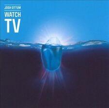 OTTUM, JOSH - WATCH TV NEW CD