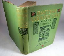 British Country Life in Spring and Summer by Ed Thomas London 1907 Illustrated