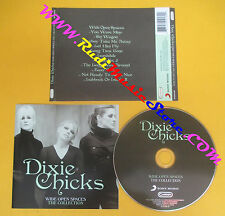 CD DIXIE CHICKS Wide Open Spaces The Collection 2012  no lp mc dvd vhs (CS9)