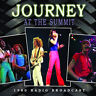 Journey : At the Summit: 1980 Radio Broadcast CD (2015) ***NEW*** Amazing Value