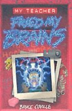 My Teacher Fried My Brains,Bruce Coville