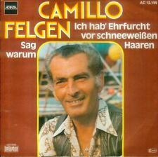 """7"""" Camillo Felgen/Ich Hab´ Ehrfurcht Vor Schneeweißen Haaren (AC 12.199)"""
