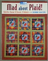 Mad about Plaid quilt pattern book Debbie Bacon 8 projects That Patchwork Place