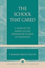 SCHOOL THAT CARED - NEW PAPERBACK BOOK