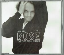 Miguel Bose - They're only Words