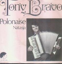 "7"" Tony Bravo/Polonaise (NL)"