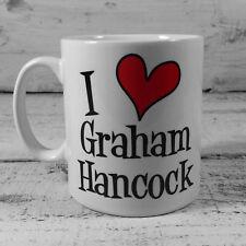 I Love Graham Hancock mug cup fingerprints of the gods magicians book author