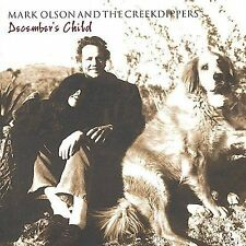 MARK OLSON & CREEKDIPPERS - DECEMBER'S CHILD!! NR!!!!!!!!!!!!