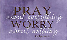Pray About Everything Worry About Nothing Phillipians 4:6 Quilting Fabric Block