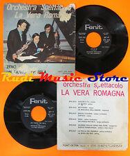 LP 45 7'' ORCHESTRA LA VERA ROMAGNA Zeno un tango per mila 1972 italy cd mc dvd