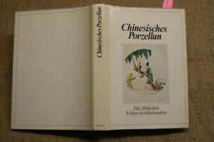 Porzellanbuch altes Chinesisches Porzellan Porzellankunst Keramik 13.-19.Jh.