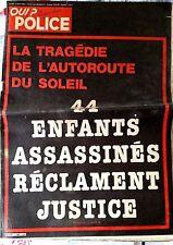 QUI ? Police 5/8/1982; 44 enfants assassinés réclament justice; autoroute soleil