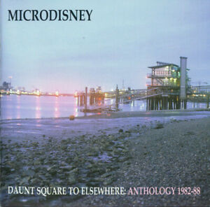 Microdisney – Daunt Square To Elsewhere: Anthology 1982-88 2CD *NEW* RARE/OOP!!