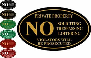 Private Property No Soliciting Trespassing Loitering Aluminum Sign