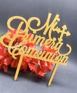 New Mi Primera Comunion Cake Topper Glitter Gold Party Decoration Center Spanish