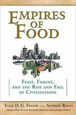 Empires of Food: Feast, Famine, and the Rise and Fall of Civilizations-ExLibrary