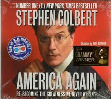 America Again : Re-Becoming the Greatness We Never Weren't by Stephen Colbert...