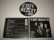THE JEFF HEALEY BANDE/HELL TO PAYER(ARISTA/260 815)CD ALBUM
