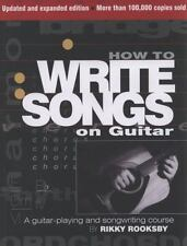 How to Write Songs on Guitar By Rooksby Rikky, Rikky Rooksby, Good Condition, Bo