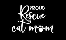 Proud Rescue Cat Mum Decal Sticker Car Phone Laptop Window Ipad Mug Water Bottle