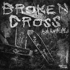 "Broken Cross-anti Human Life 7"" Integrity Gehenna Bathory G.I. S.M."