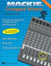Mackie Compact Mixers Edition 2.1 Basic Operations - Mixing Tips - Cre 000330477