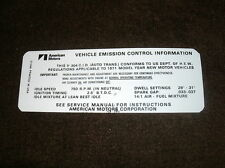 1971 AMC AMBASSADOR REBEL 304 EMISSIONS DECAL AUTOMATIC