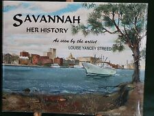 Savannah, Her Story, by Artist Louise Yancey Streed,  Savannah Georgia, Signed